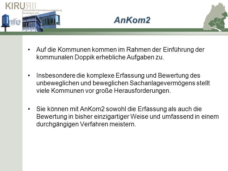 AnKom2Auf die Kommunen kommen im Rahmen der Einführung der kommunalen Doppik erhebliche Aufgaben zu.