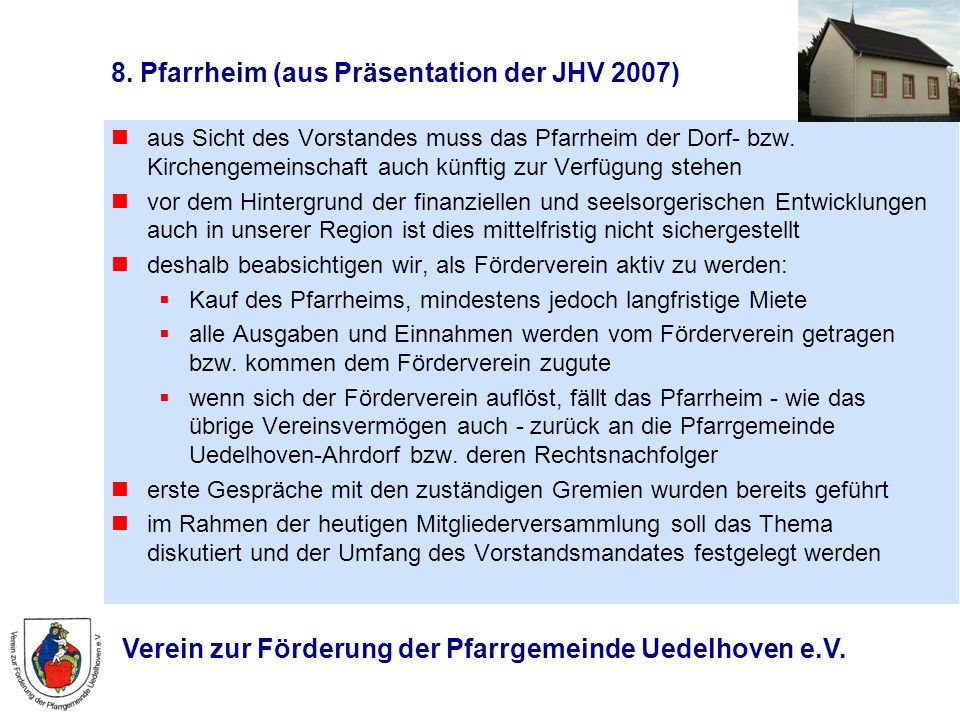8. Pfarrheim (aus Präsentation der JHV 2007)