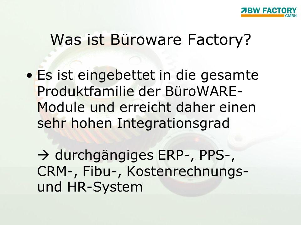 Was ist Büroware Factory