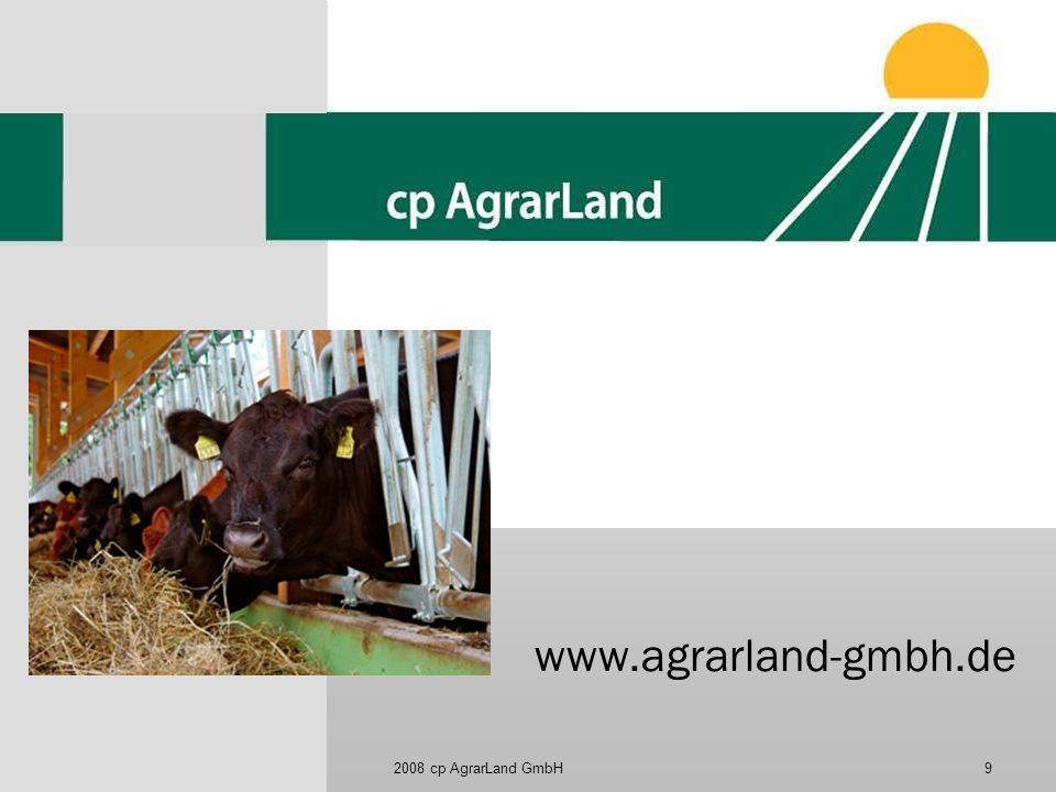 www.agrarland-gmbh.de 2008 cp AgrarLand GmbH
