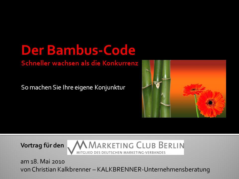Der Bambus-Code Schneller wachsen als die Konkurrenz