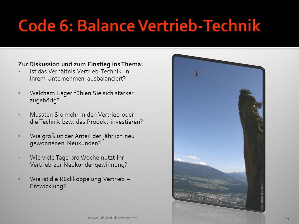 Code 6: Balance Vertrieb-Technik