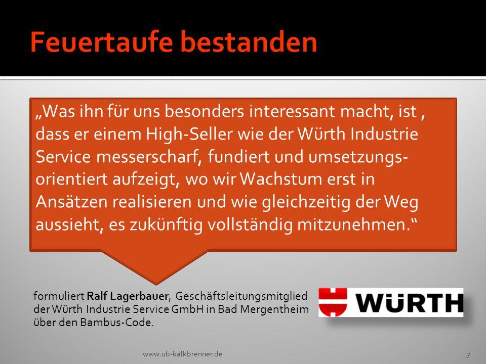 Feuertaufe bestanden formuliert Ralf Lagerbauer, Geschäftsleitungsmitglied der Würth Industrie Service GmbH in Bad Mergentheim über den Bambus-Code.