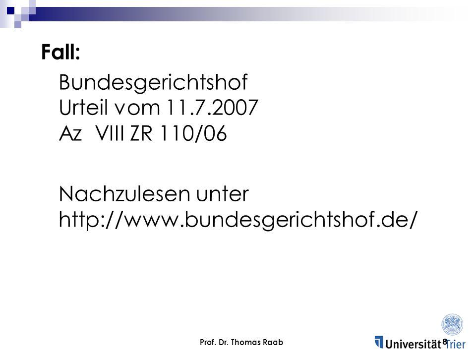 Bundesgerichtshof Urteil vom 11.7.2007 Az VIII ZR 110/06