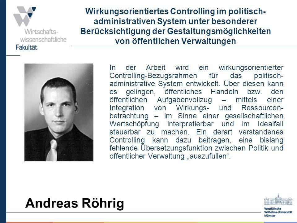 Wirkungsorientiertes Controlling im politisch-administrativen System unter besonderer Berücksichtigung der Gestaltungsmöglichkeiten von öffentlichen Verwaltungen