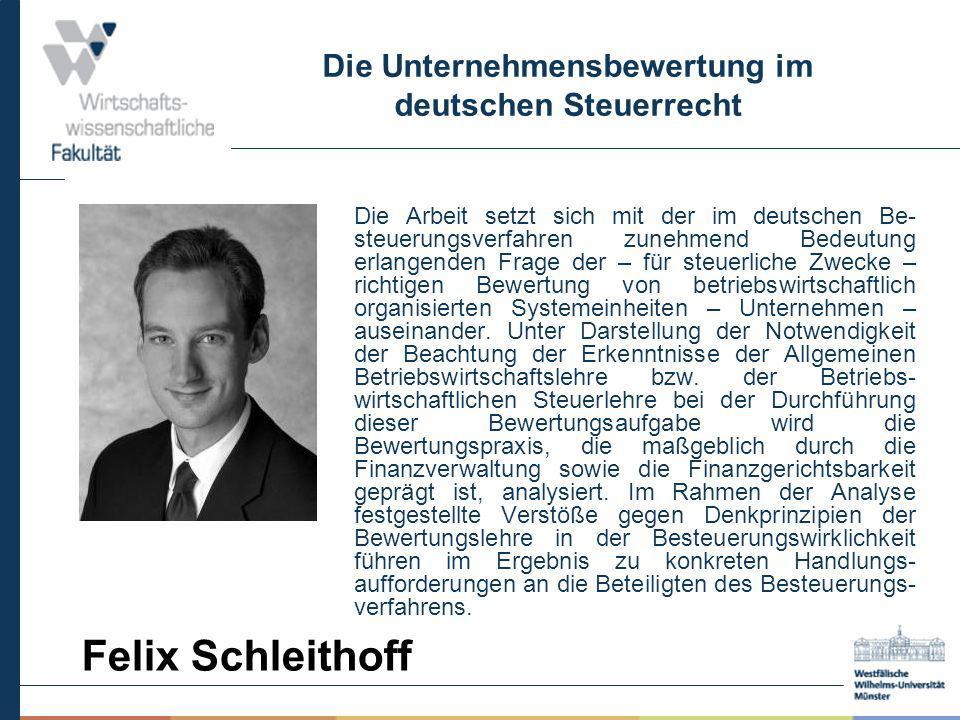 Die Unternehmensbewertung im deutschen Steuerrecht