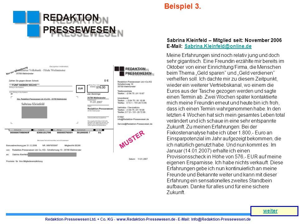 Beispiel 3. Sabrina Kleinfeld – Mitglied seit: November 2006 E-Mail: Sabrina.Kleinfeld@online.de.