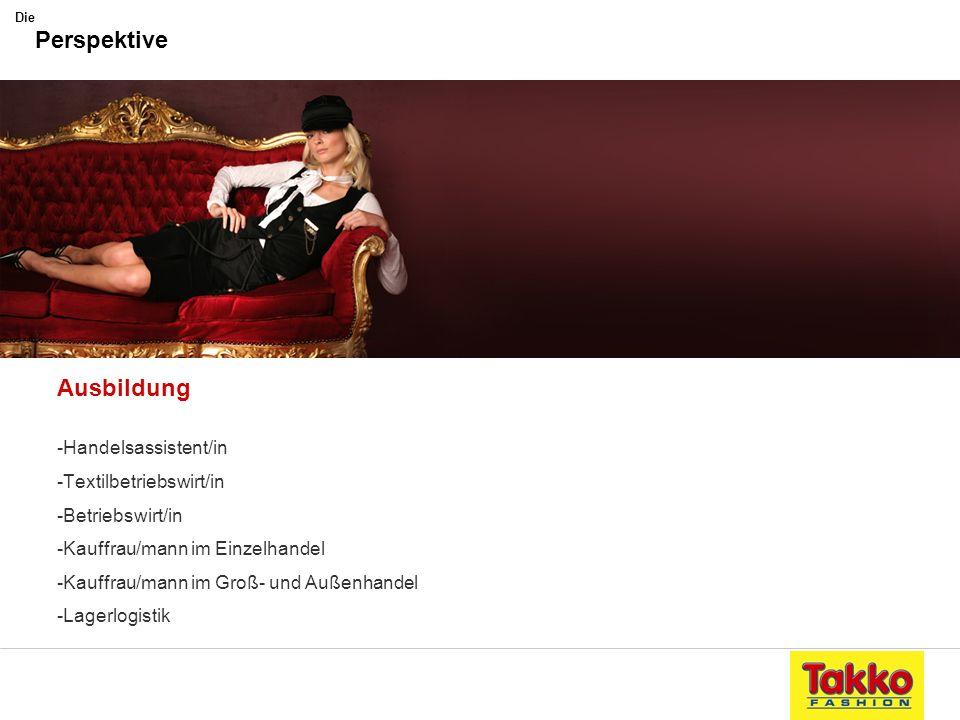Perspektive Ausbildung -Handelsassistent/in -Textilbetriebswirt/in