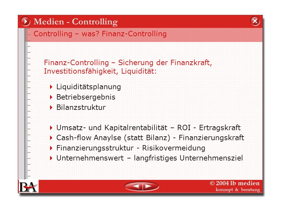 Medien - Controlling Controlling – was Finanz-Controlling