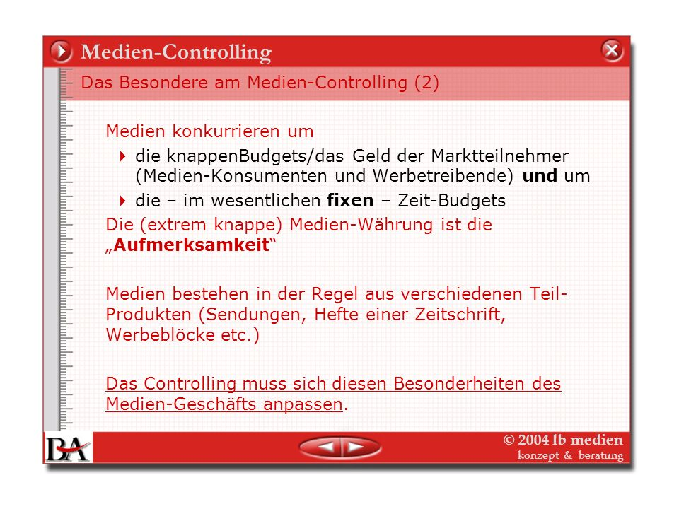 Medien-Controlling Das Besondere am Medien-Controlling (2)