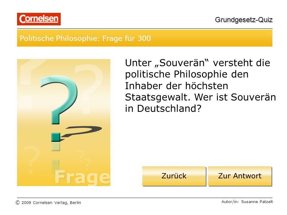 Grundgesetz-Quiz Politische Philosophie: Frage für 300.