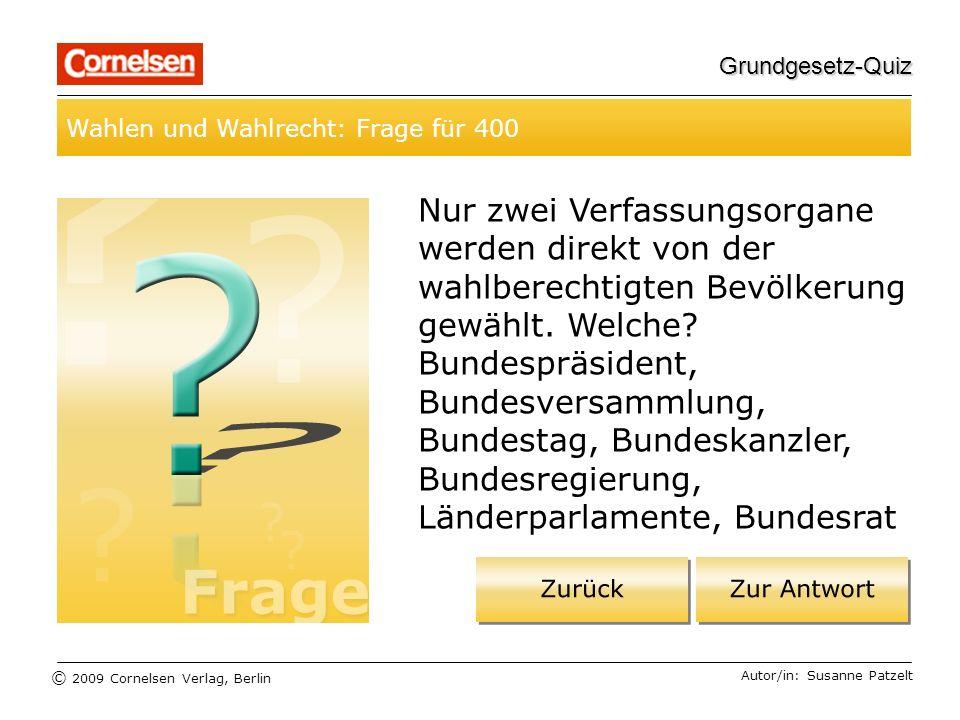 Grundgesetz-Quiz Wahlen und Wahlrecht: Frage für 400.