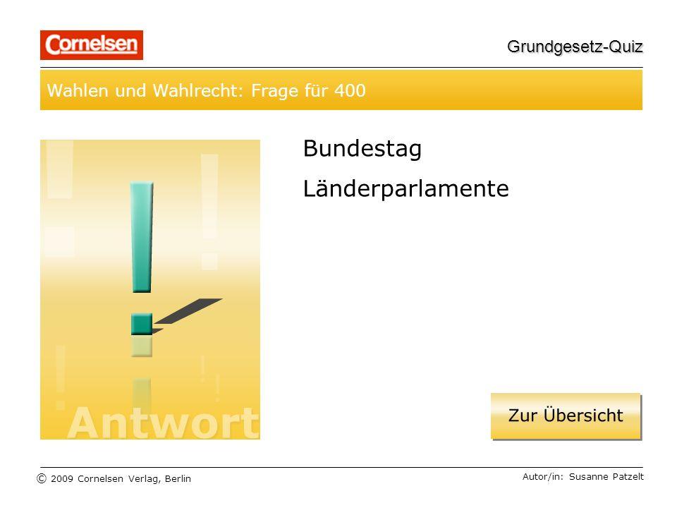 Bundestag Länderparlamente Wahlen und Wahlrecht: Frage für 400