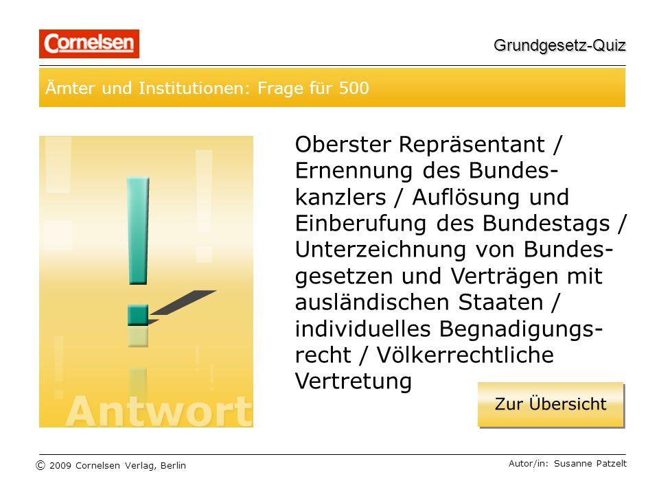 Grundgesetz-Quiz Ämter und Institutionen: Frage für 500.