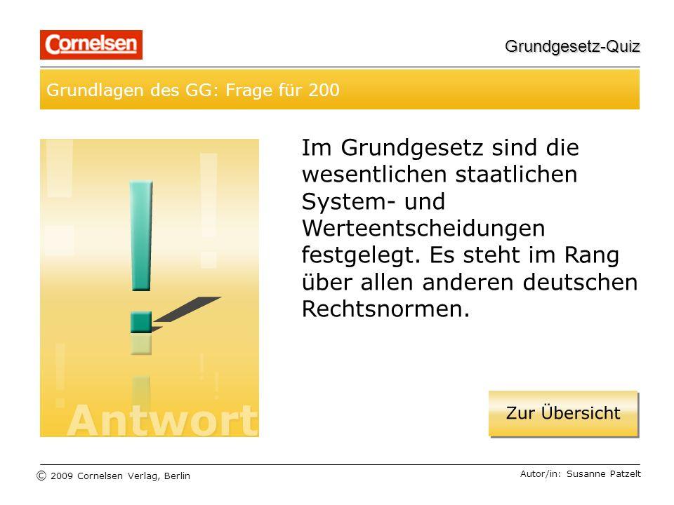 Grundgesetz-Quiz Grundlagen des GG: Frage für 200.