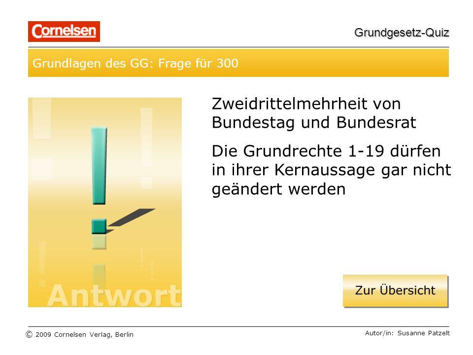 Zweidrittelmehrheit von Bundestag und Bundesrat