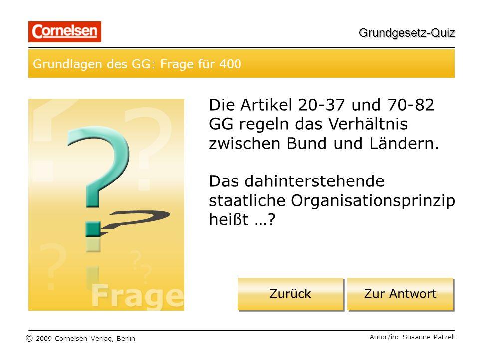 Grundgesetz-Quiz Grundlagen des GG: Frage für 400.