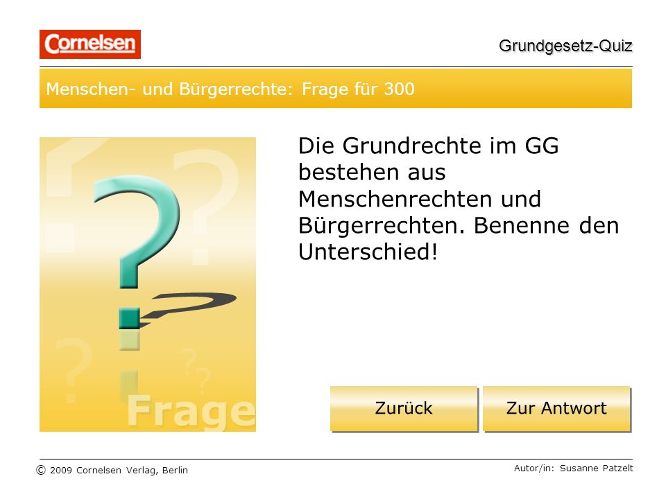 Grundgesetz-Quiz Menschen- und Bürgerrechte: Frage für 300.