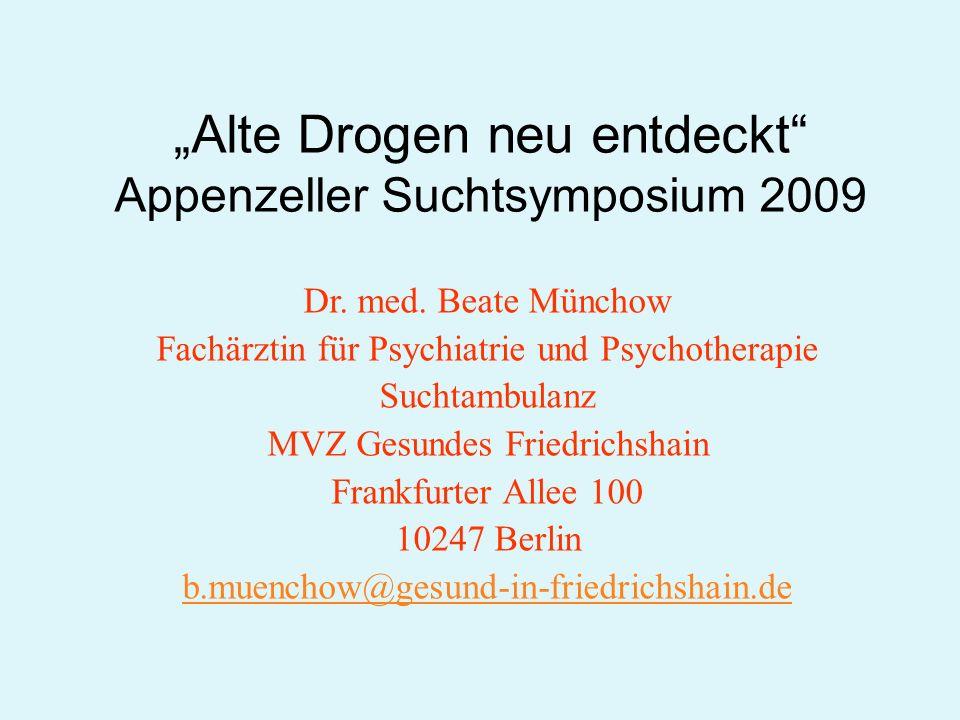 """""""Alte Drogen neu entdeckt Appenzeller Suchtsymposium 2009"""