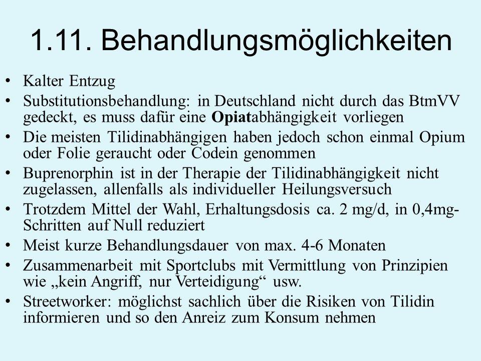 1.11. Behandlungsmöglichkeiten