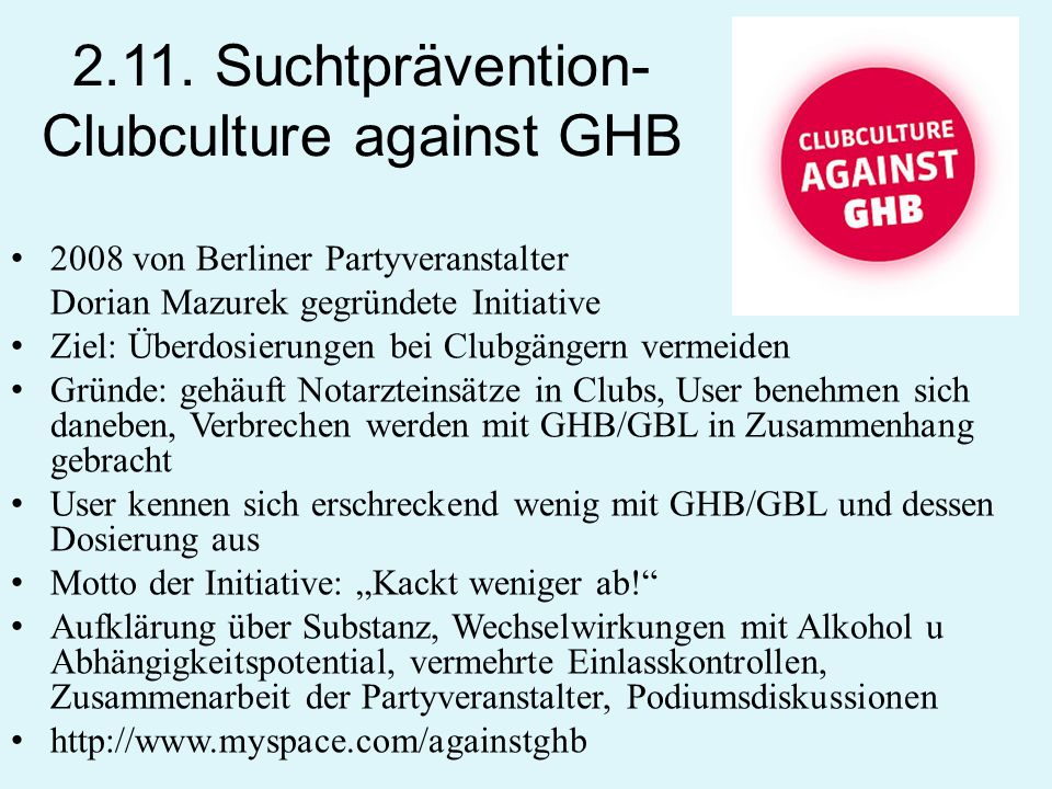 2.11. Suchtprävention- Clubculture against GHB