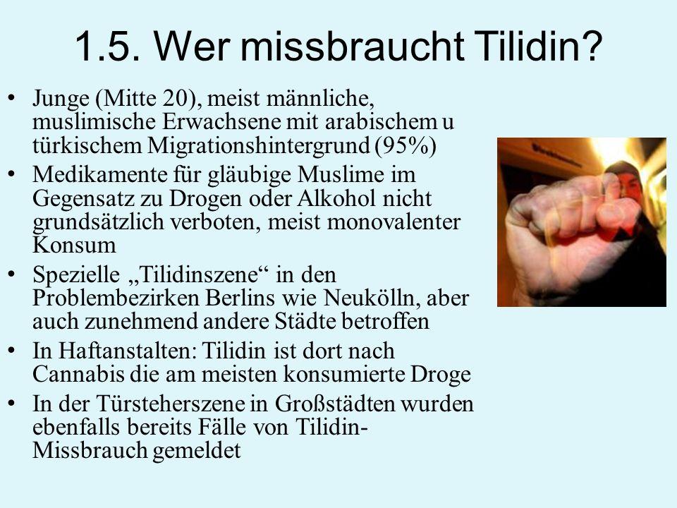 1.5. Wer missbraucht Tilidin