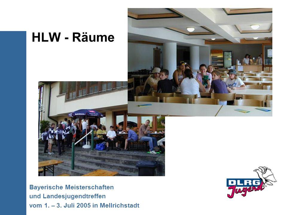 HLW - Räume Bayerische Meisterschaften und Landesjugendtreffen