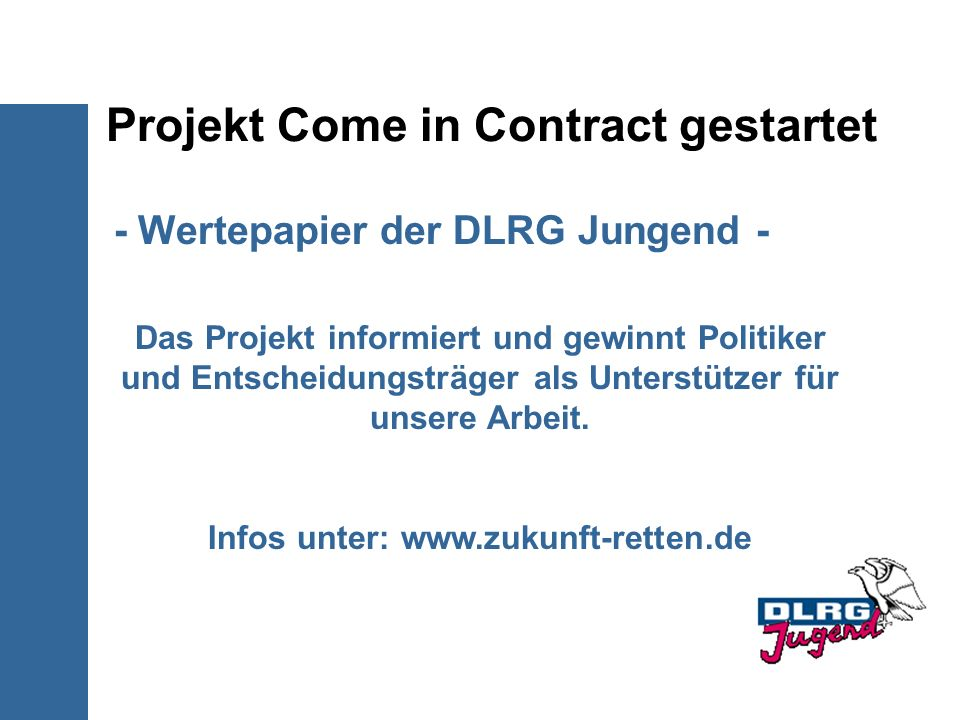 Projekt Come in Contract gestartet