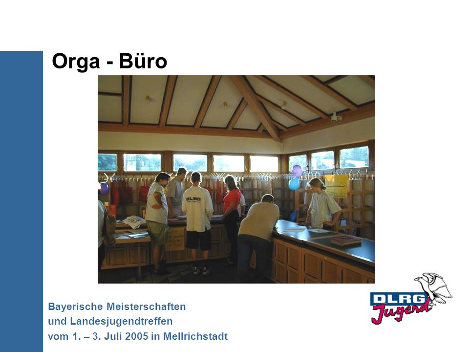 Orga - Büro Bayerische Meisterschaften und Landesjugendtreffen
