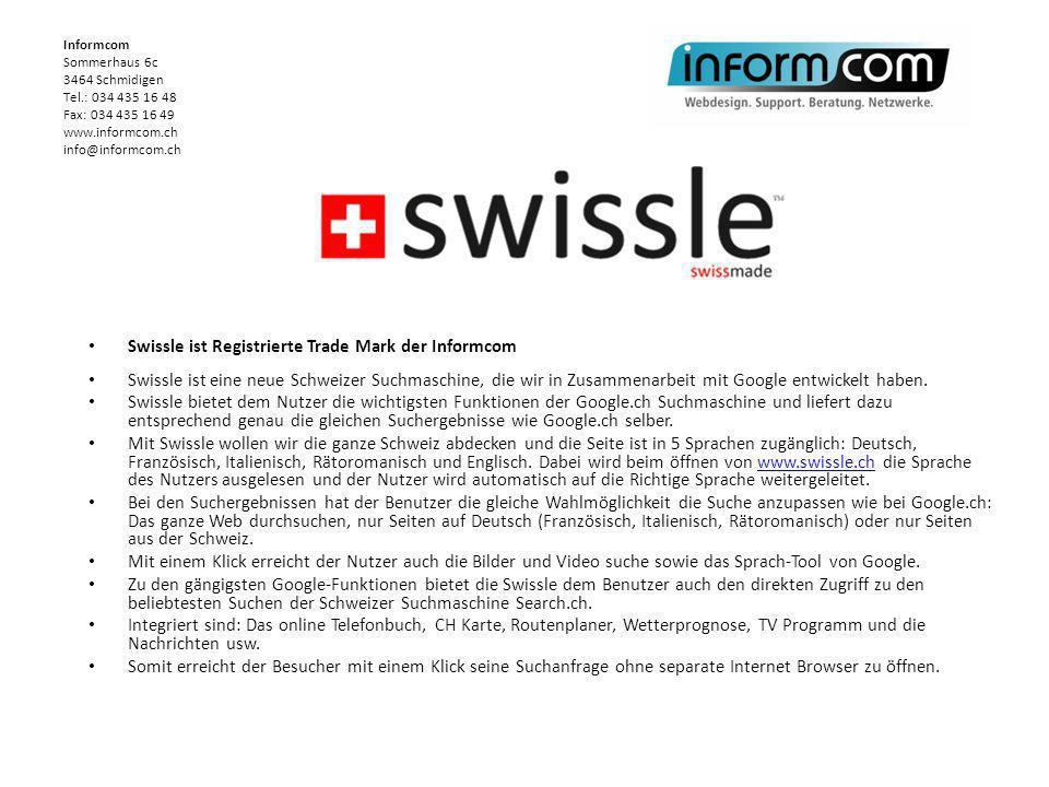 Swissle ist Registrierte Trade Mark der Informcom