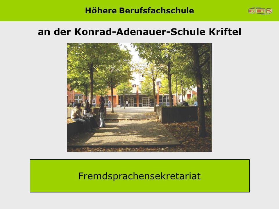Höhere Berufsfachschule an der Konrad-Adenauer-Schule Kriftel