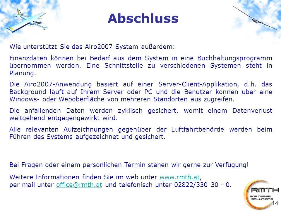 Abschluss Wie unterstützt Sie das Airo2007 System außerdem: