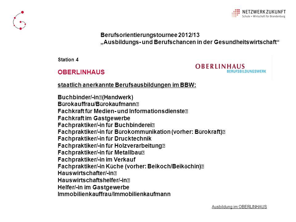 OBERLINHAUS Berufsorientierungstournee 2012/13