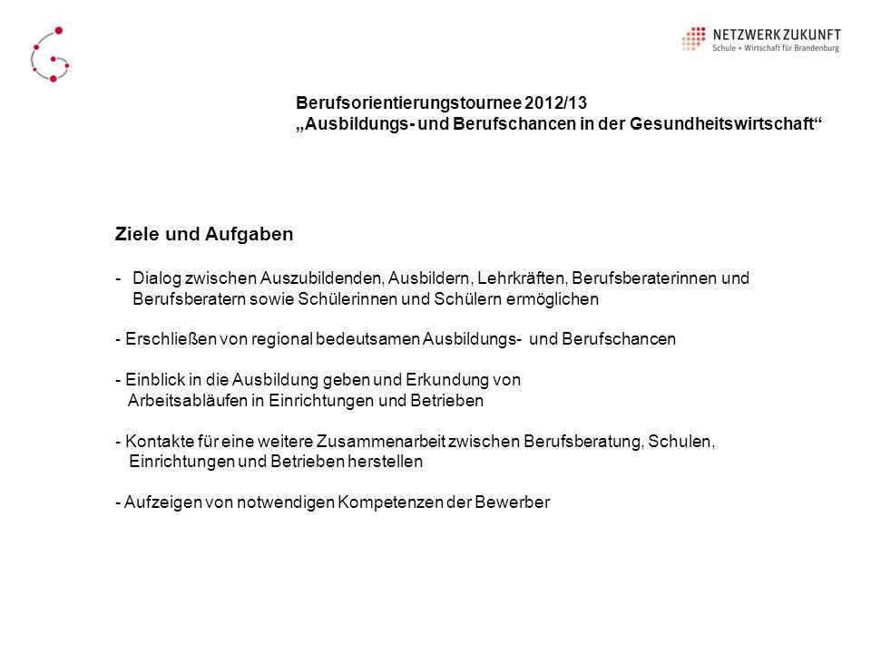 Ziele und Aufgaben Berufsorientierungstournee 2012/13