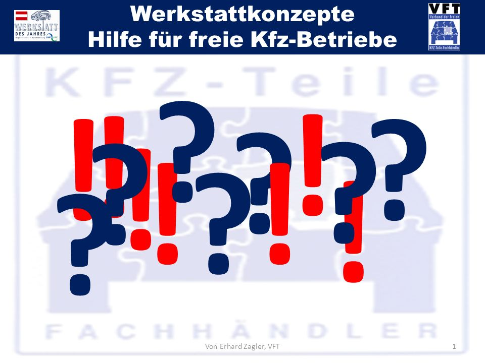 ! ! ! ! ! ! ! Von Erhard Zagler, VFT