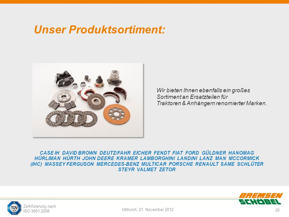 Unser Produktsortiment: