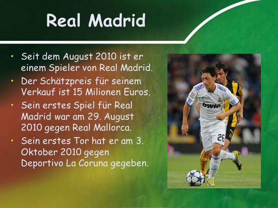 Real Madrid Seit dem August 2010 ist er einem Spieler von Real Madrid.