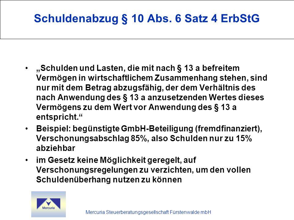 Schuldenabzug § 10 Abs. 6 Satz 4 ErbStG