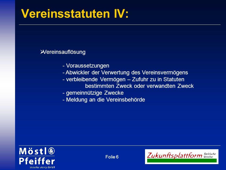 Vereinsstatuten IV: Vereinsauflösung - Voraussetzungen