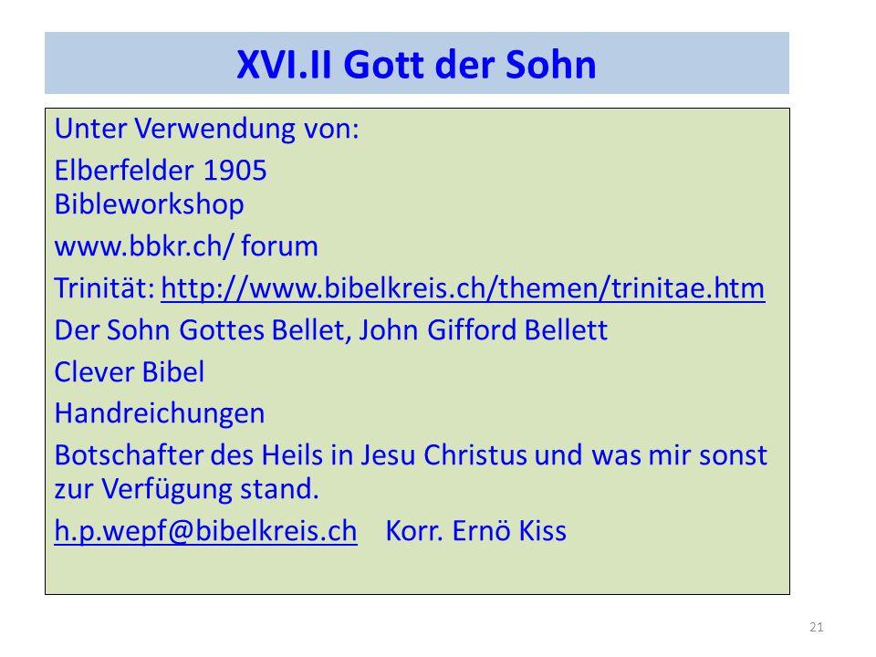 XVI.II Gott der Sohn Unter Verwendung von: