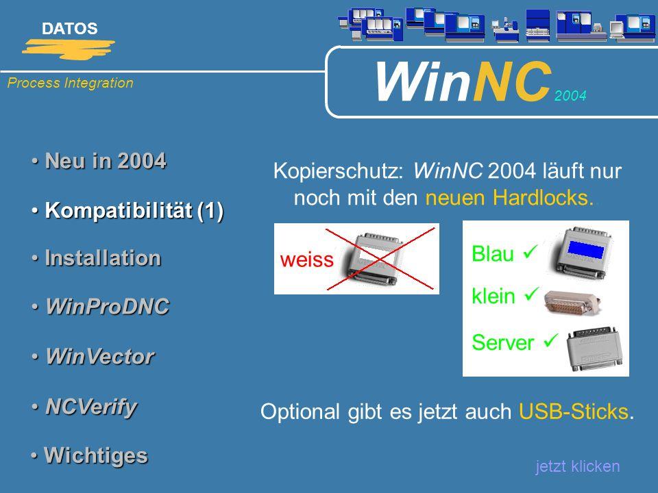 Kopierschutz: WinNC 2004 läuft nur noch mit den neuen Hardlocks..