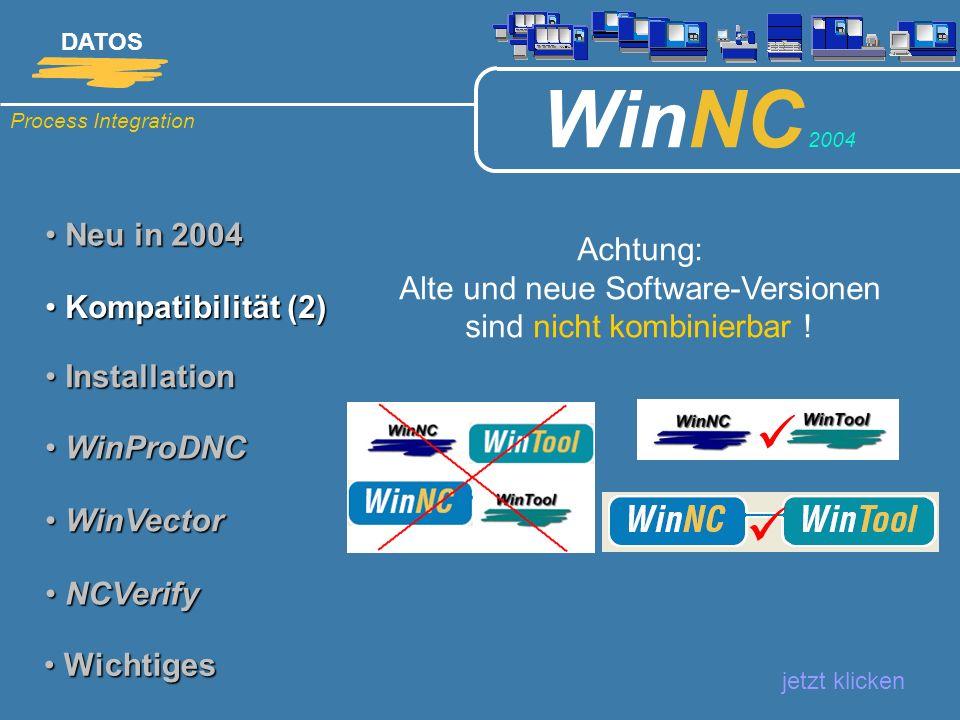 Achtung: Alte und neue Software-Versionen sind nicht kombinierbar !