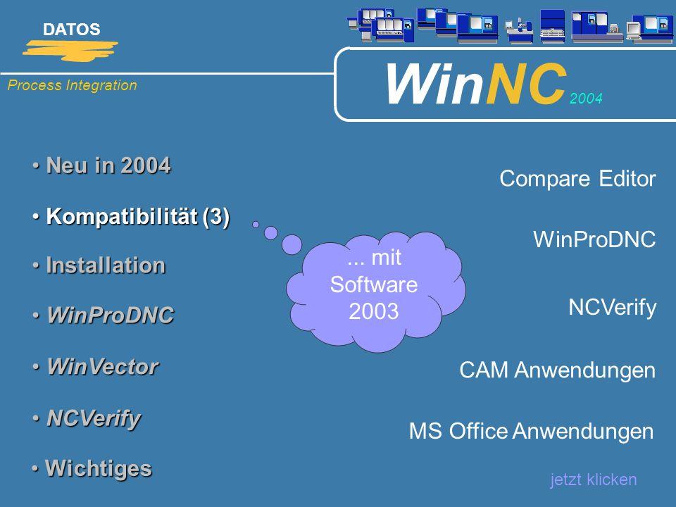 Neu in 2004 Compare Editor Kompatibilität (3) WinProDNC