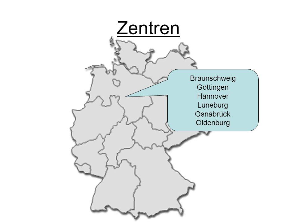 Zentren Braunschweig Göttingen Hannover Lüneburg Osnabrück Oldenburg
