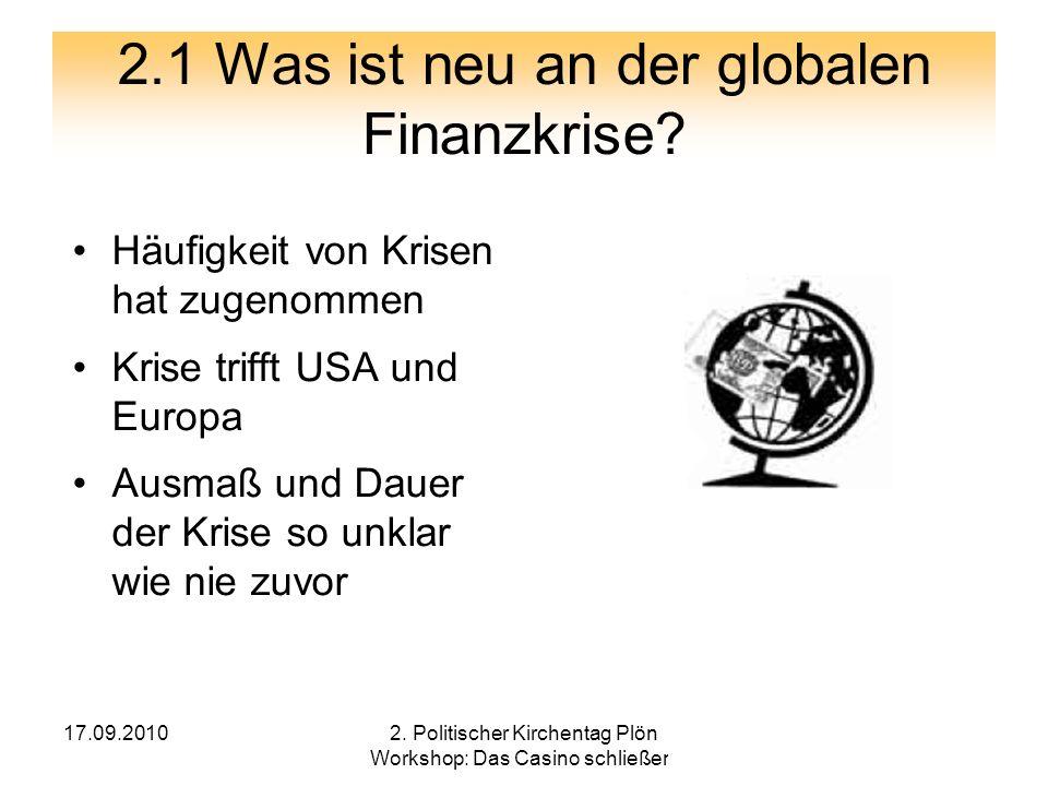 2.1 Was ist neu an der globalen Finanzkrise