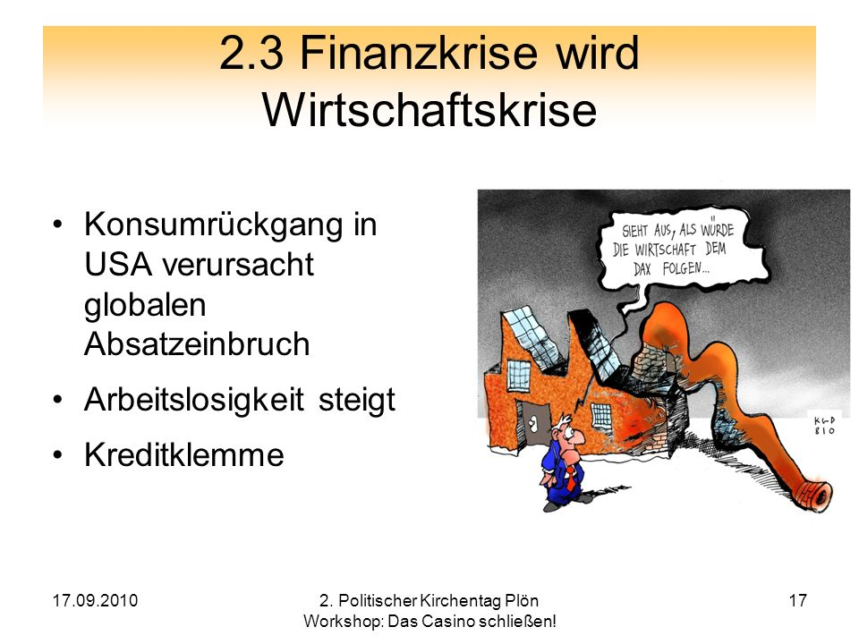 2.3 Finanzkrise wird Wirtschaftskrise