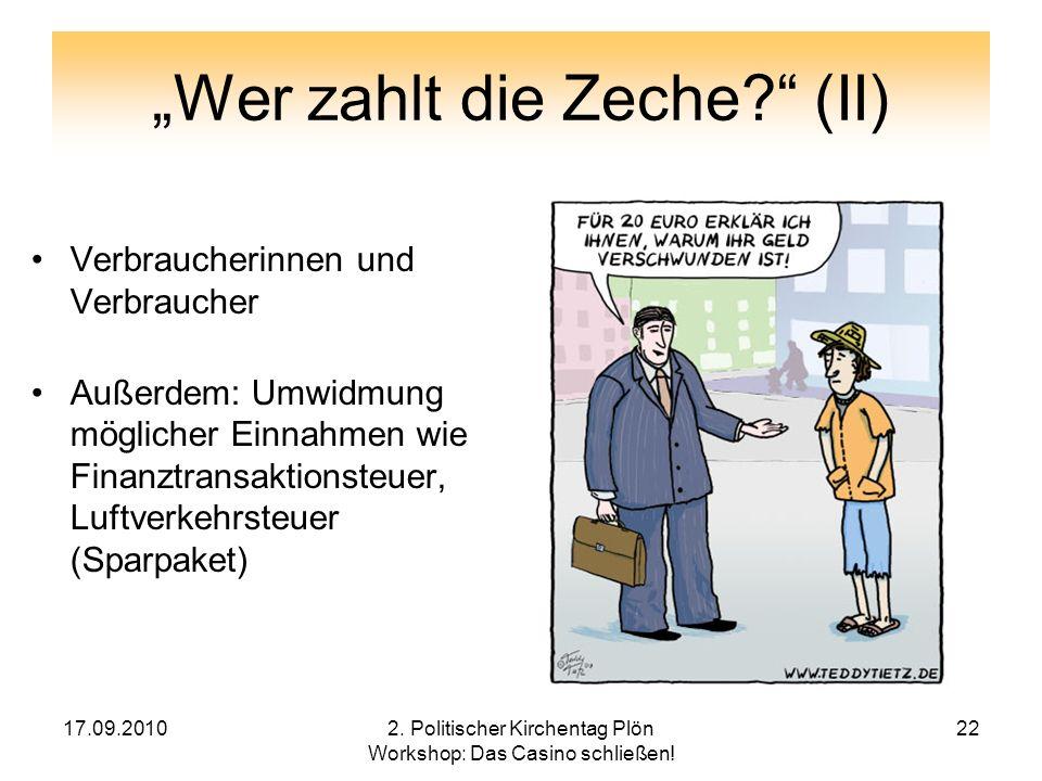 """""""Wer zahlt die Zeche (II)"""