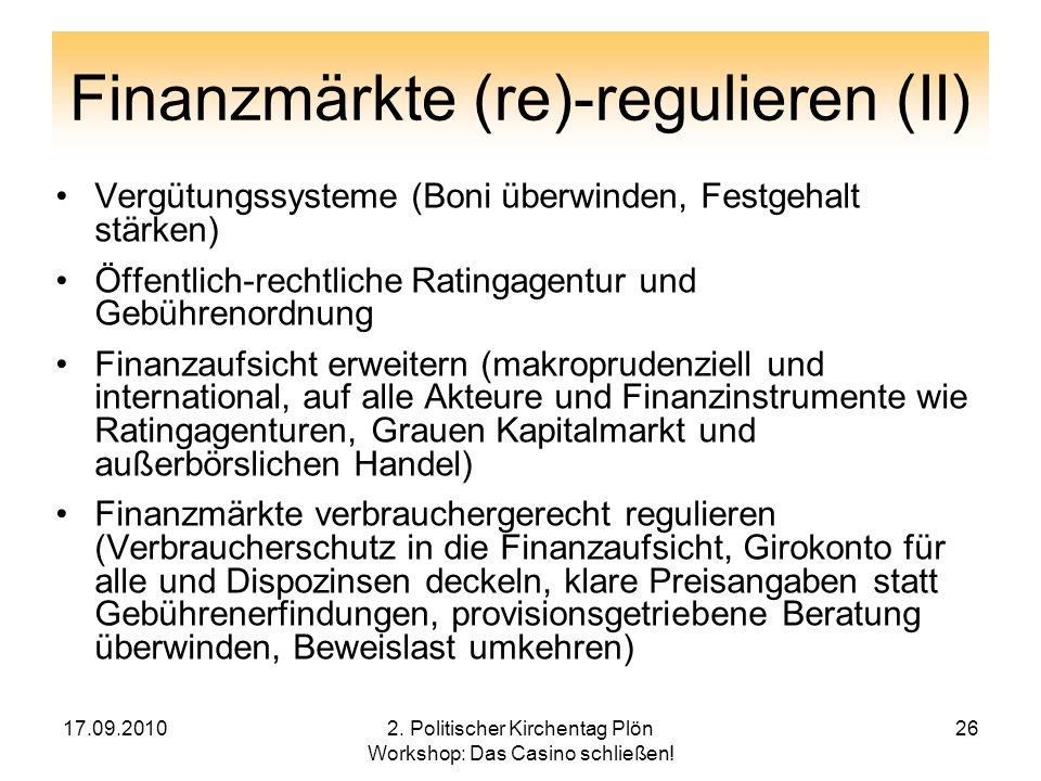 Finanzmärkte (re)-regulieren (II)