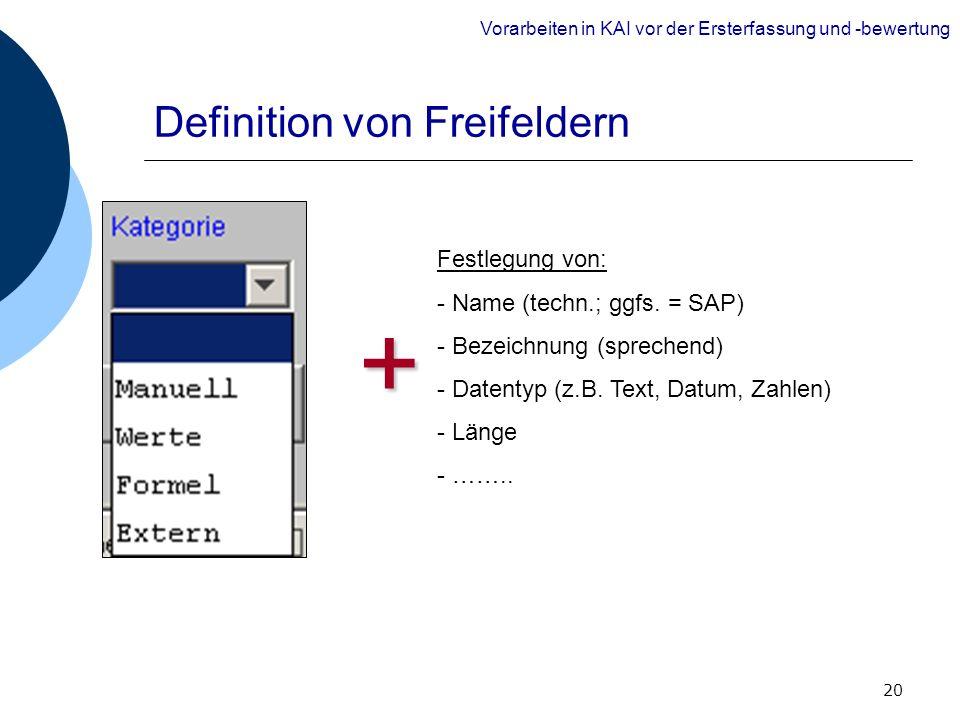 Definition von Freifeldern