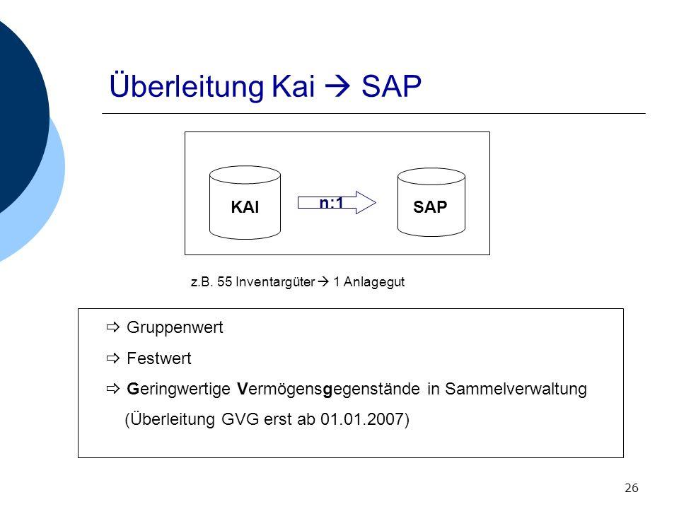 Überleitung Kai  SAP KAI SAP n:1 Gruppenwert Festwert